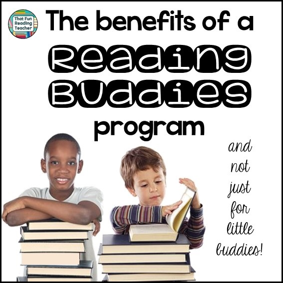 The benefits of a Reading Buddies program by That Fun Reading Teacher