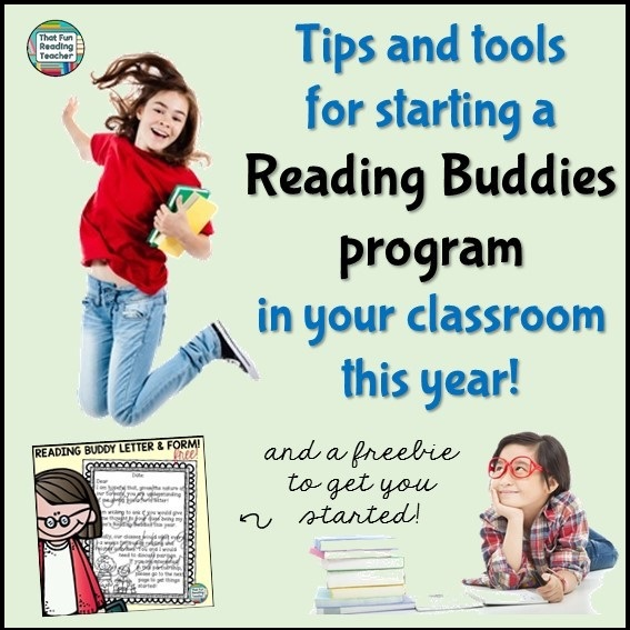 Tips and tools for starting a #ReadingBuddies program in your classroom this year!