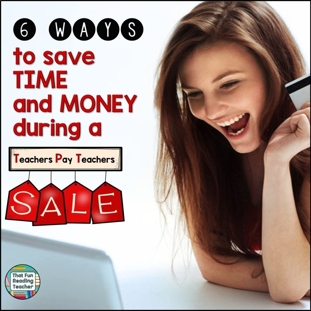 6 ways to save time and money during a TeachersPayTeachers Sale