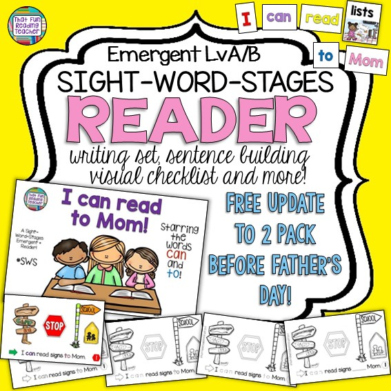 I can read to Mom - Level A/B Sight-Word-Stages Reader and Writing Set Single set for now, but free update will make it a 2 pack before Father's Day 2017 $